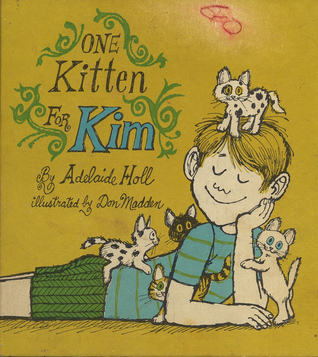 One Kitten for Kim by Adelaide Holl