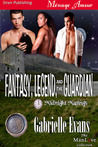 Fantasy, Legend, And The Guardian (Midnight Matings #7)
