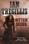 Bitter Seeds (Milkweed Triptych #1)