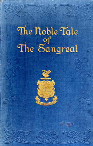 The Noble Tale of the Sangreal