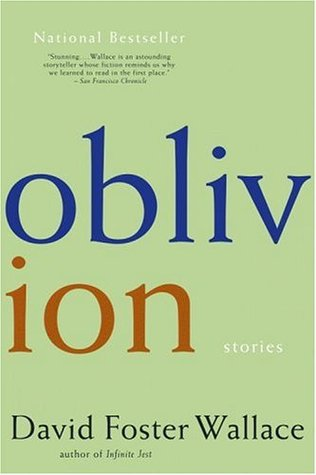 Oblivion by David Foster Wallace