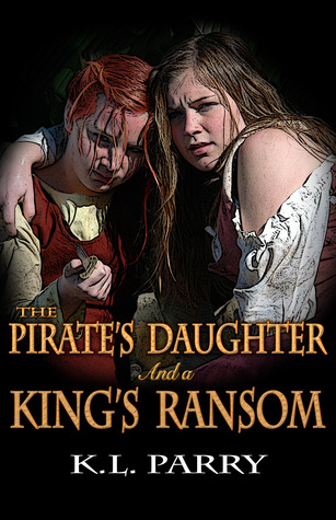 The Pirate's Daughter And A King's Ransom