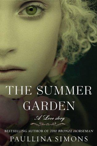 The Summer Garden by Paullina Simons