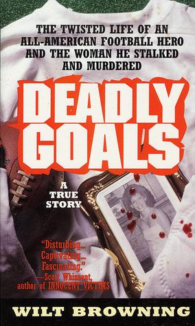 Deadly Goals