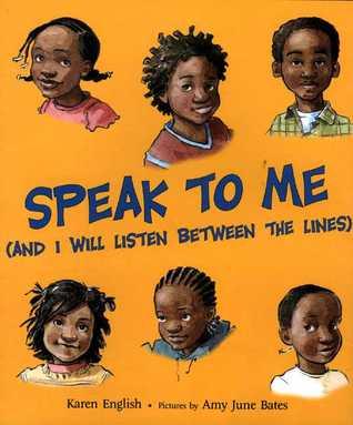 Speak to Me by Karen English