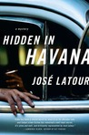 Hidden in Havana (Thomas Dunne Books)