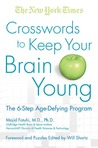 The New York Times 5 Steps to Boost Your Brainpower: The Complete Crossword Puzzle Program to Keep Your Mind Sharp