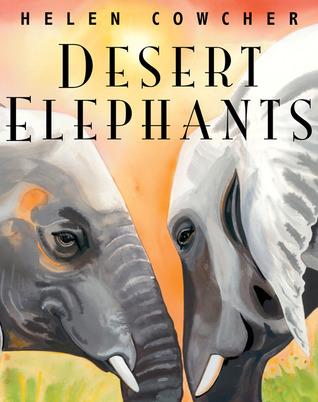 Desert Elephants by Helen Cowcher