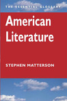 American Literature: The Essential Glossary