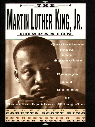 Thesis Persuasive Essay The Martin Luther King Jr Companion Quotations From The Speeches Essays  And Books Of Martin Luther King Jr By Martin Luther King Jr Research Essay Thesis Statement Example also How To Write An Essay For High School The Martin Luther King Jr Companion Quotations From The Speeches  Healthy Eating Essay