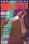 The Official Splatter Movie Guide