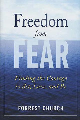 Fear, Phobias and Freedom