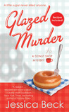 Glazed Murder by Jessica Beck