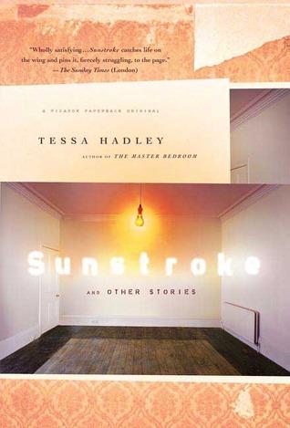 Sunstroke and Other Stories MOBI PDF 978-0312425999 por Tessa Hadley