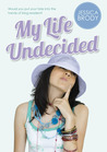 My Life Undecided audiobook download free