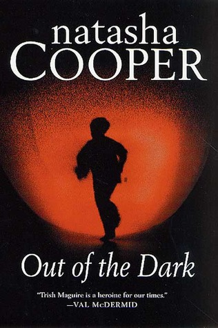 Out of the Dark: A Trish Maguire Mystery