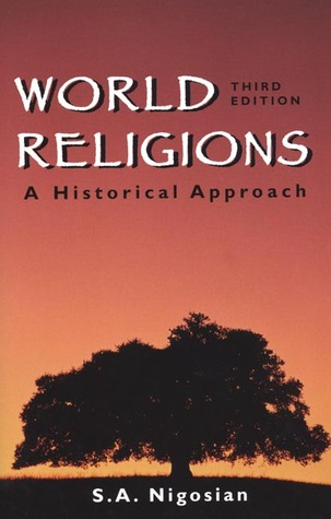 World religions a historical approach by solomon a nigosian 2670506 fandeluxe Image collections