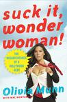 Suck It, Wonder Woman!: The Misadventures of a Hollywood Geek ebook download free