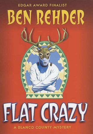 Flat Crazy: A Blanco County, Texas, Novel