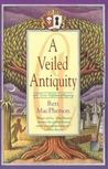 A Veiled Antiquity (Torie O'Shea, #2)
