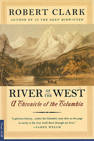 River Of The West by Robert Clark