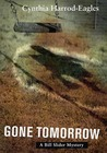 Gone Tomorrow (Bill Slider, #9)