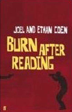 Burn After Reading by Joel Coen