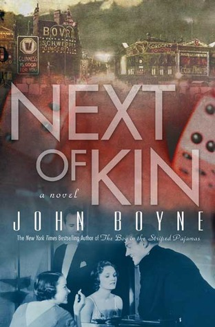 Ebook Next of Kin by John Boyne read!