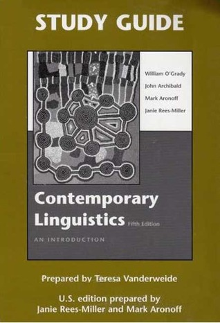 Study guide for contemporary linguistics by william d ogrady fandeluxe Images