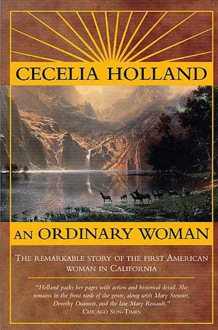 An Ordinary Woman: A Dramatized Biography of Nancy Kelsey