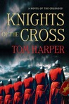 Knights of the Cross (Demetrios Askiates, #2)