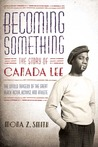 Becoming Something: The Story of Canada Lee