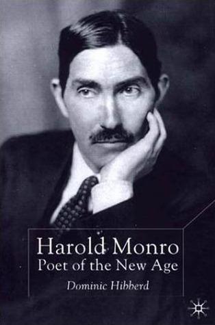 Harold Monro: Poet of the New Age