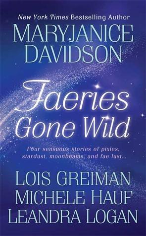 Faeries Gone Wild by MaryJanice Davidson