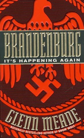 Brandenburg by Glenn Meade