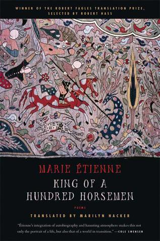 King of a Hundred Horsemen: Poems