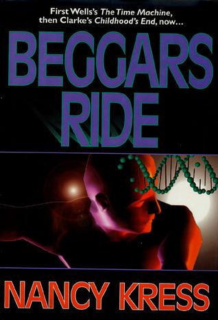 Beggars Ride by Nancy Kress