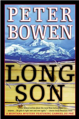 Long Son by Peter Bowen