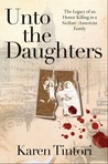 Unto the Daughters: The Legacy of an Honor Killing in a Sicilian-American Family