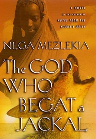 The God Who Begat a Jackal: A Novel