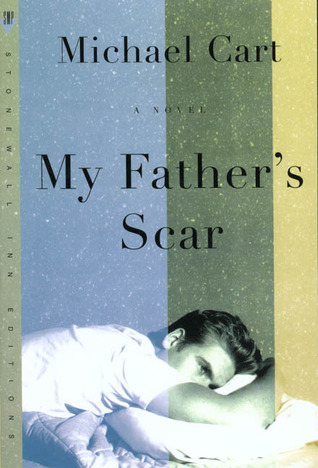My Father's Scar by Michael Cart
