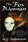 The Fox Woman (Love/War/Death, #1)