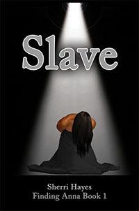 Slave (Finding Anna, #1)