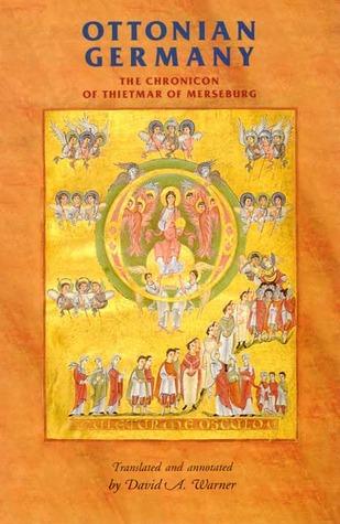 Ottonian Germany: The Chronicon of Thietmar of Merseburg