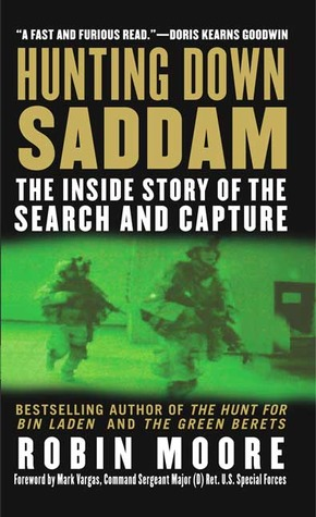 Hunting Down Saddam by Robin Moore