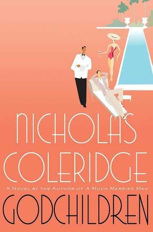 Godchildren by Nicholas Coleridge