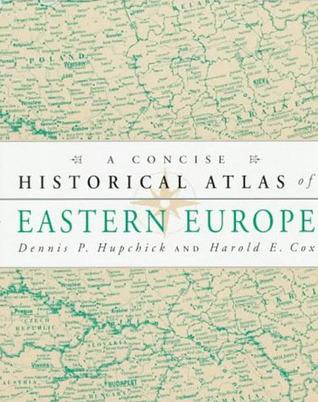 A Concise Historical Atlas of Eastern Europe Lectura gratuita de libros en línea descarga