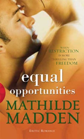 Equal Opportunities by Mathilde Madden