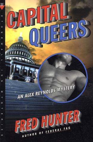 Capital Queers by Fred W. Hunter