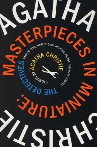 Masterpieces in Miniature by Agatha Christie